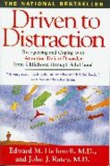Driven to Distraction Paperback