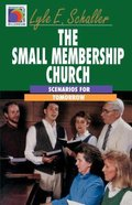 The Small Membership Church Paperback
