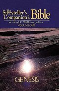 Genesis (Storytellers Companion to the Bible) (#01 in Storytellers Companion To The Bible Series)
