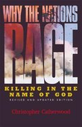 Why the Nations Rage (2002) Paperback