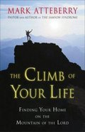 The Climb of Your Life Paperback