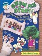 Show Me a Story! Paperback