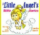 The Little Angels Bible Stories Hardback