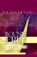 Bound and Free Paperback