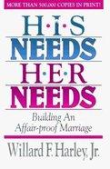 His Needs Her Needs Hardback