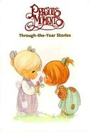 Precious Moments Through the Year Stories Hardback