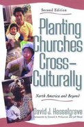 Planting Churches Cross Culturally (2nd Ed) Paperback