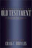 Interpreting the Old Testament: A Guide For Exegesis Paperback