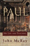 Paul His Life and Teaching Hardback