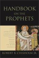 Handbook on the Prophets Hardback