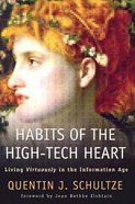 Habits of the High-Tech Heart Paperback