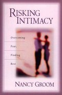 Risking Intimacy Paperback