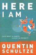 Here I Am (Renewed Minds Series) Paperback