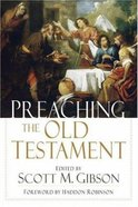 Preaching the Old Testament Paperback