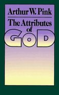 Attributes of God Paperback