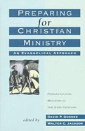 Preparing For Christian Ministry Paperback