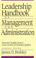 Leadership Handbook of Management and Administration Paperback