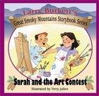 Great Smoky Mountains Storybook Sarah and the Art Contest Hardback