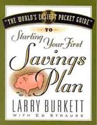 The World's Easiest Pocket Guide to Starting Your First Savings Plan Paperback