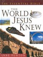 The World Jesus Knew Hardback