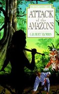 Attack of the Amazons (#08 in Seven Sleepers Series) Paperback