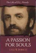 A Passion For Souls Paperback