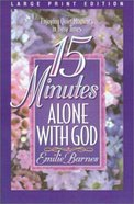 15 Minutes Alone With God (Large Print) Paperback