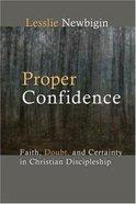 Proper Confidence Paperback