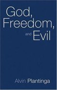 God, Freedom and Evil Paperback