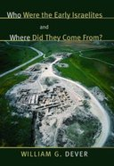 Who Were the Early Israelites and Where Did They Come From? Paperback
