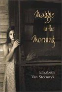 Maggie in the Morning Hardback