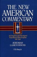 Jeremiah, Lamentations (#16 in New American Commentary Series) Hardback