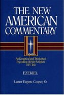 Ezekiel (#17 in New American Commentary Series)