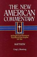 Matthew (#22 in New American Commentary Series) Hardback