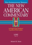 Luke (#24 in New American Commentary Series) Hardback