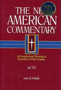 Acts (#26 in New American Commentary Series) Hardback