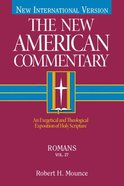 Romans (#27 in New American Commentary Series) Hardback