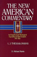 1,2 Thessalonians (#33 in New American Commentary Series) Hardback