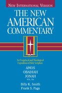 Amos, Obadiah, Jonah (#19B in New American Commentary Series) Hardback