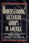 Understanding Sectarian Groups in America (1994) Paperback