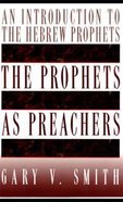 The Prophets as Preachers Paperback