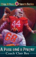 A Pass and a Prayer (#05 in Chip Hilton Sports Series) Paperback