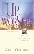 Up With Worship (2001) Paperback