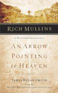 An Arrow Pointing to Heaven Paperback