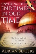 Unveiling the End Times in Our Time Hardback