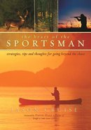 The Heart of the Sportsman Hardback