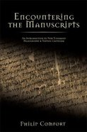 Encountering the Manuscripts Hardback