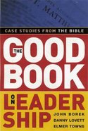 The Good Book on Leadership Paperback