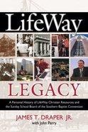 Lifeway Legacy Hardback