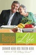 Recipe For Life Hardback